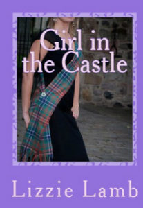 "The cover of Lizzie Lamb's novel ""Girl in the Castle"""