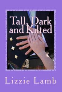 "The cover of ""Tall, Dark and Kilted"" by Lizzie Lamb"